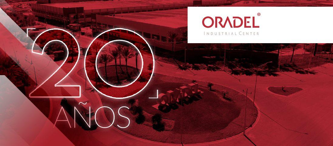 Oradel celebra 20 años de impulsar el crecimiento industrial de México